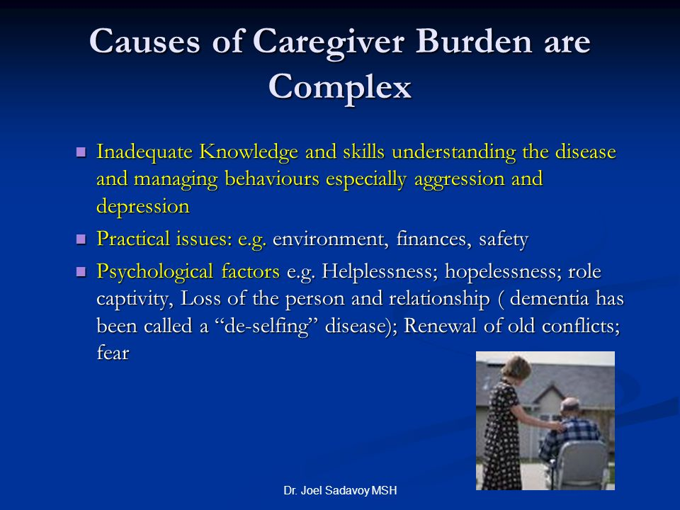 Causes of Caregiver Burden are Complex