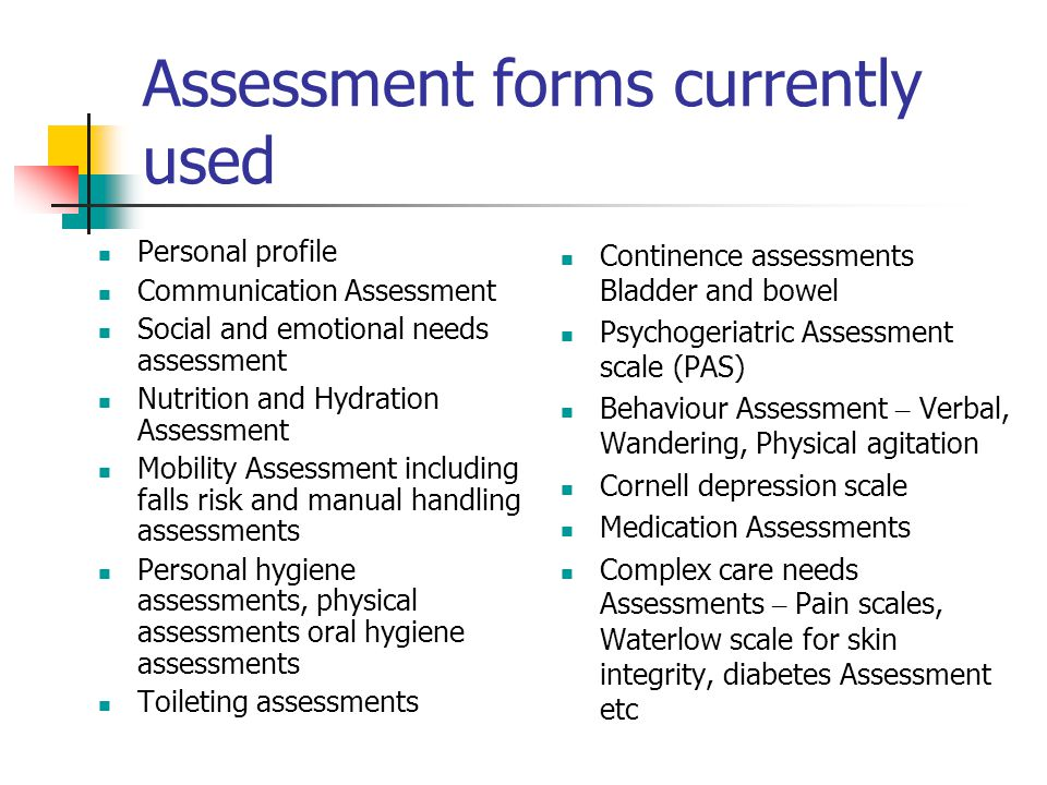 Assessment forms currently used