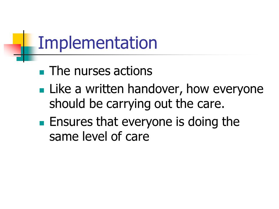 Implementation The nurses actions