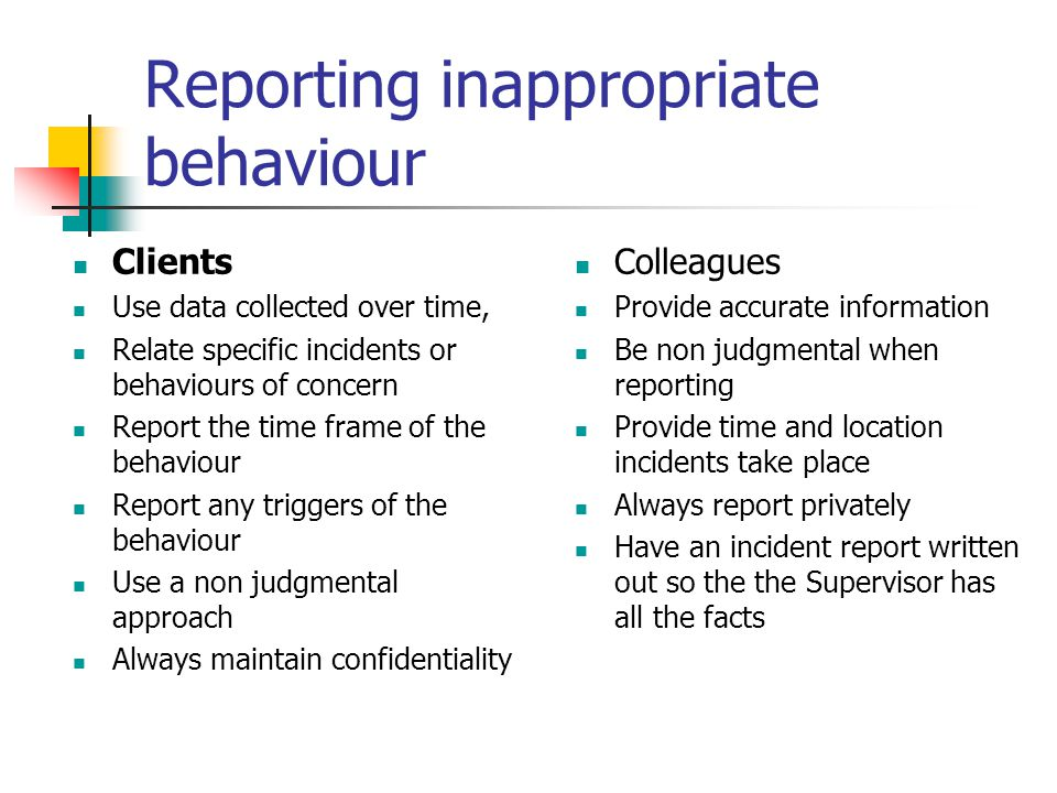 Reporting inappropriate behaviour