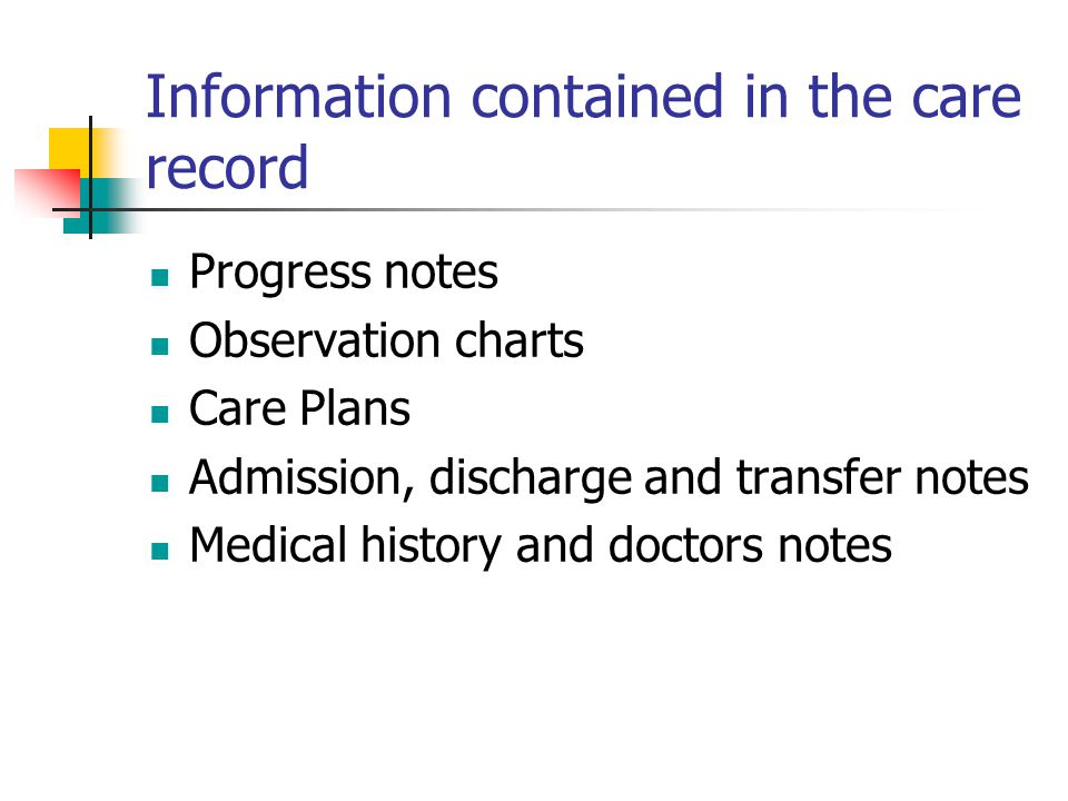 Information contained in the care record