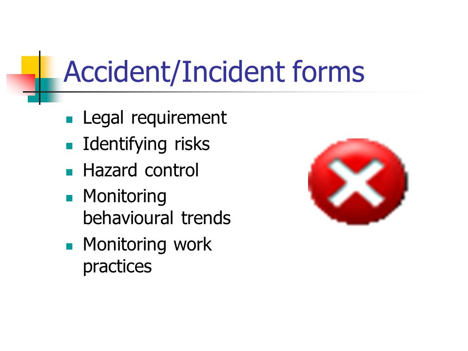 Accident/Incident forms