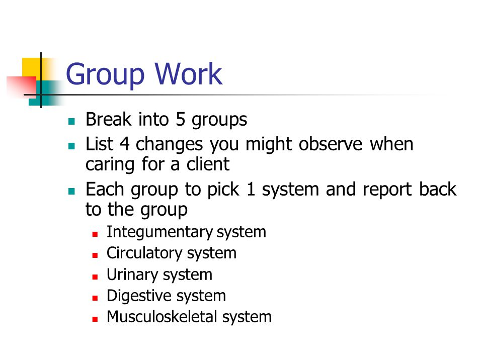 Group Work Break into 5 groups
