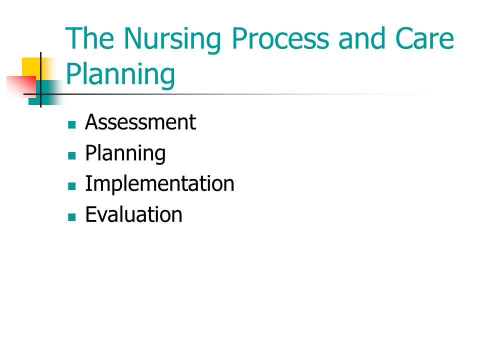 The Nursing Process and Care Planning