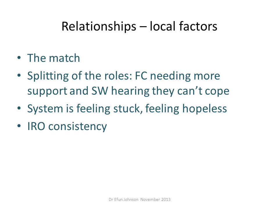 Relationships – local factors