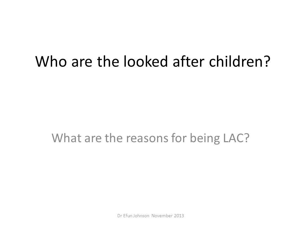 Who are the looked after children