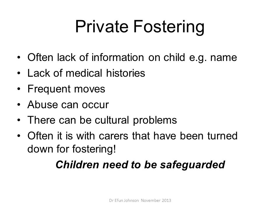 Children need to be safeguarded