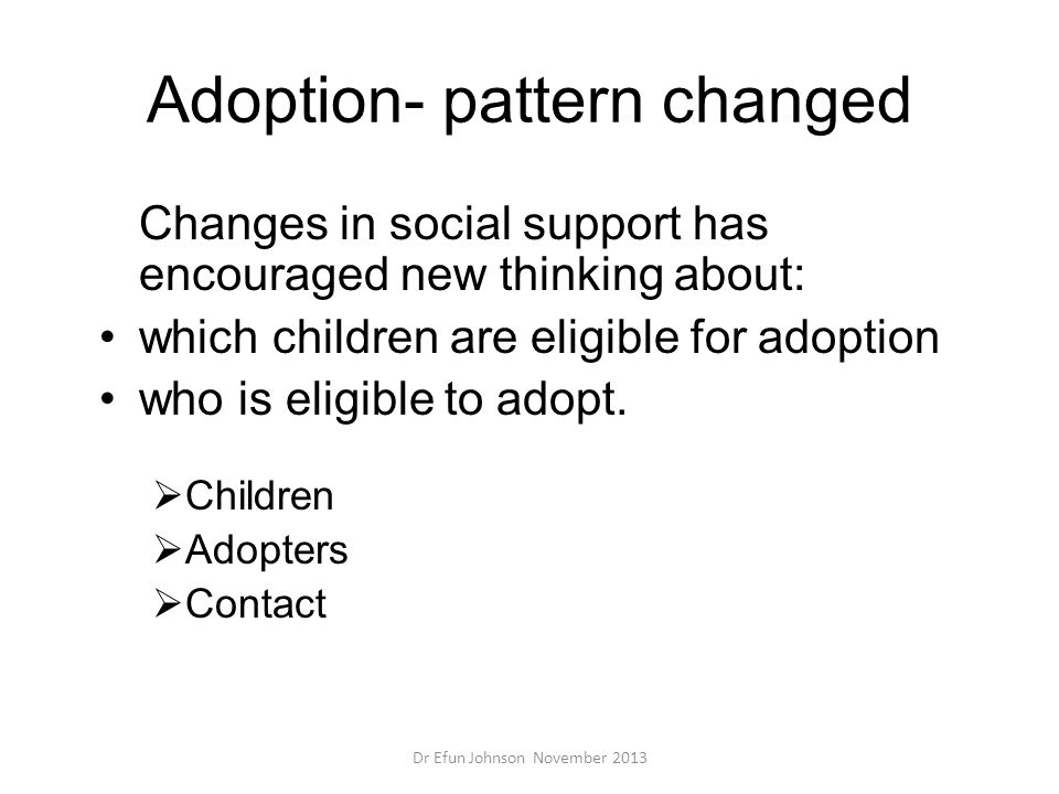 Adoption- pattern changed