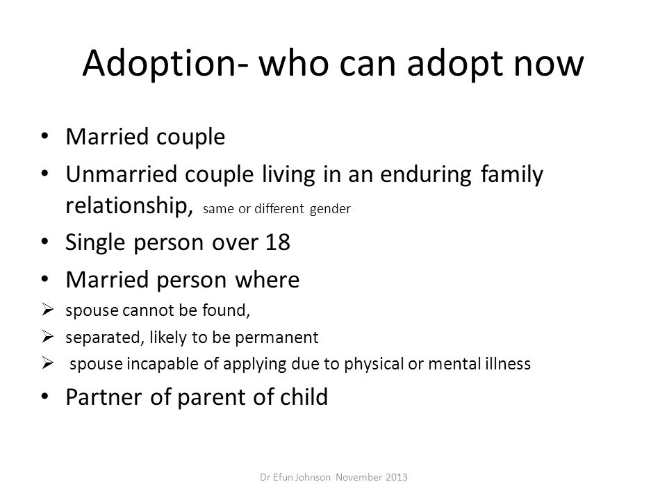 Adoption- who can adopt now