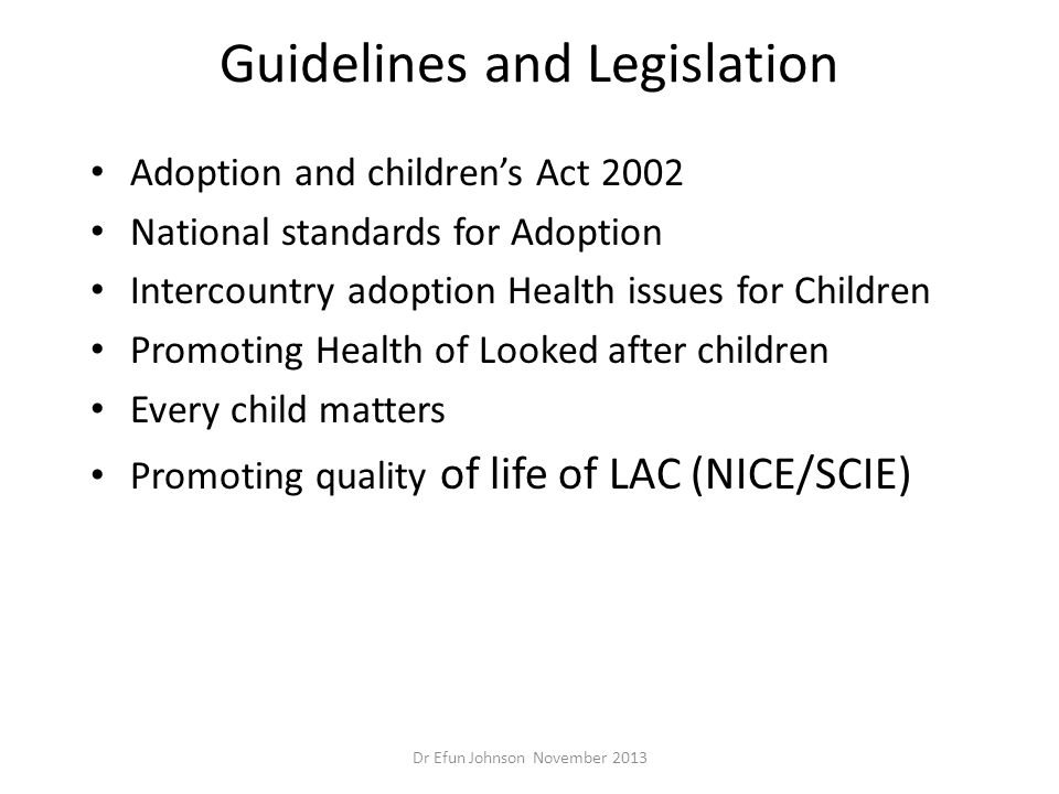 Guidelines and Legislation