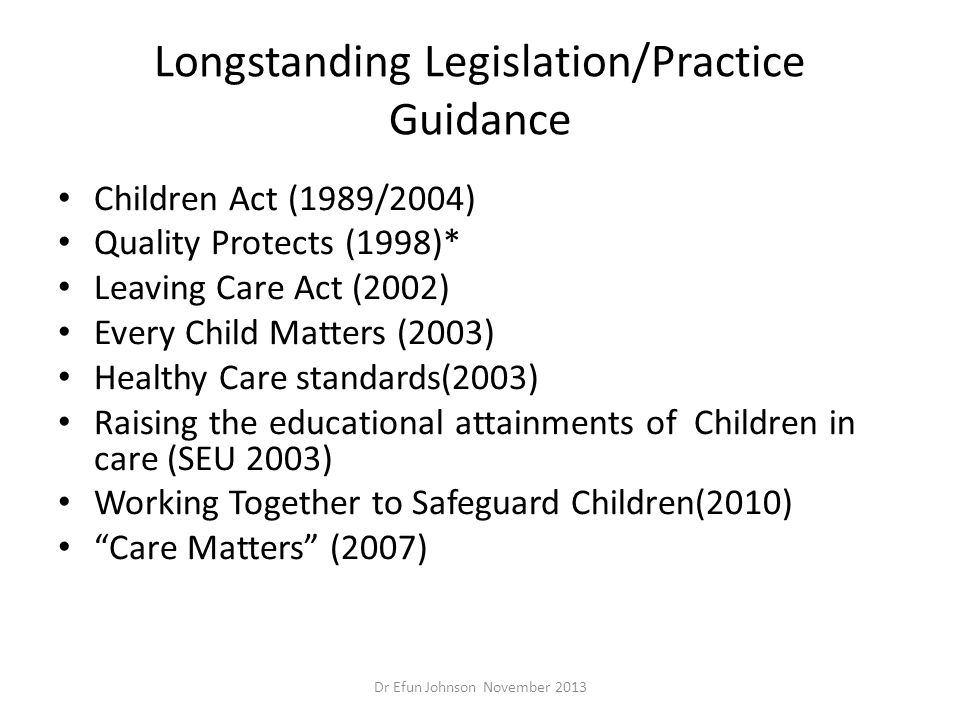 Longstanding Legislation/Practice Guidance