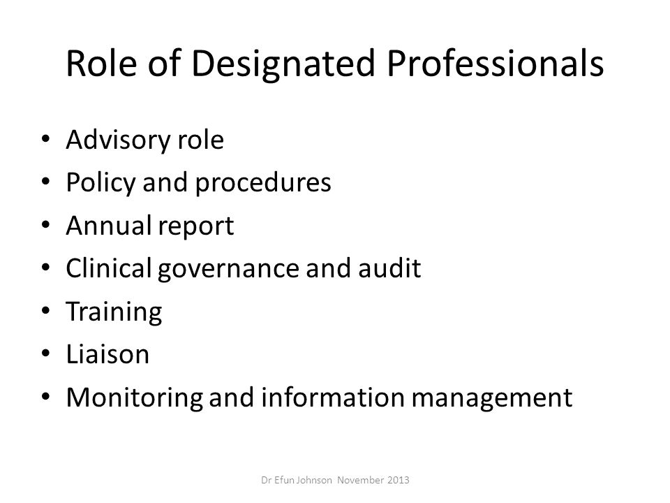 Role of Designated Professionals