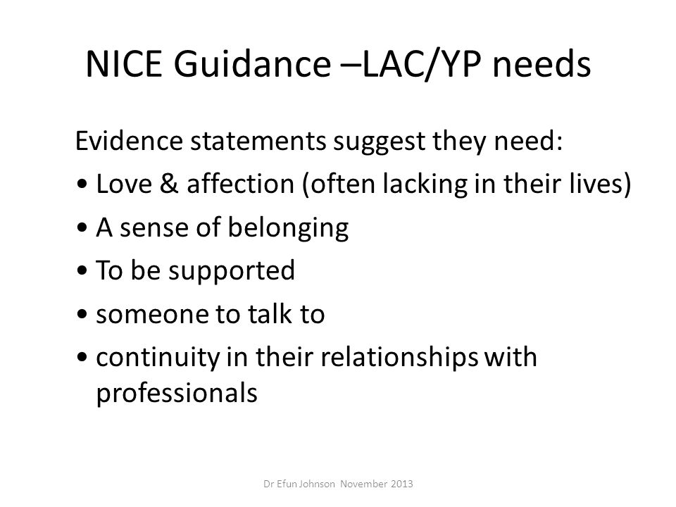 NICE Guidance –LAC/YP needs