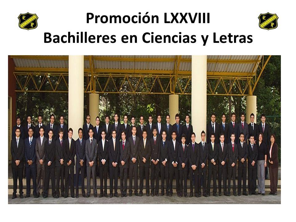 Promoción LXXVIII Bachilleres en Ciencias y Letras