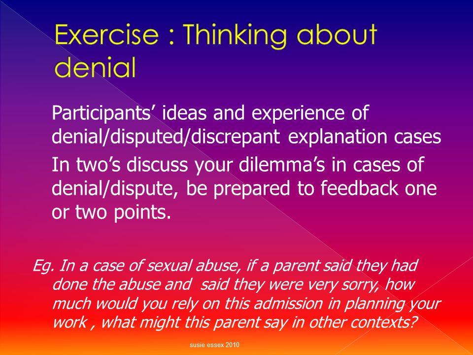 Exercise : Thinking about denial