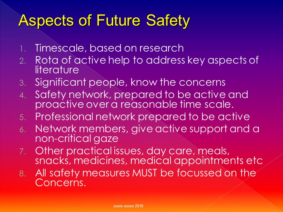 Aspects of Future Safety