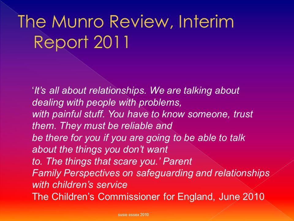 The Munro Review, Interim Report 2011
