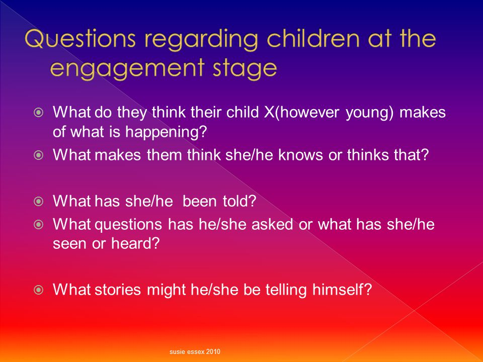 Questions regarding children at the engagement stage
