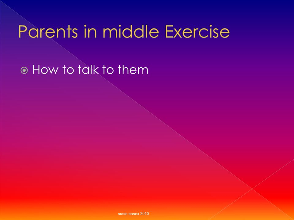 Parents in middle Exercise