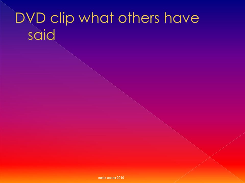DVD clip what others have said