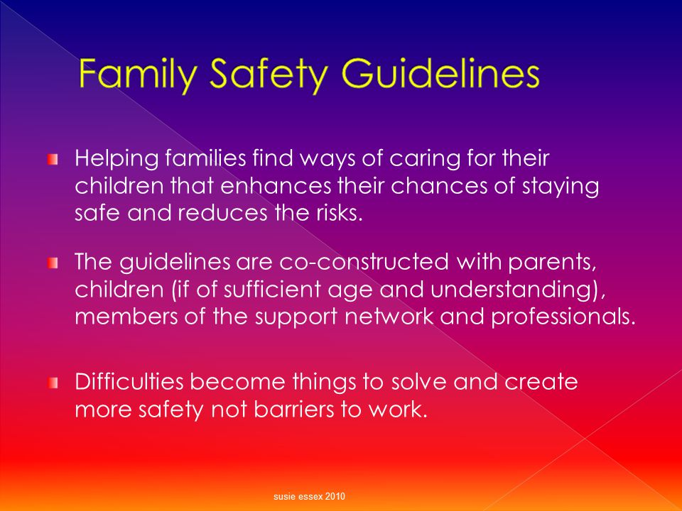 Family Safety Guidelines