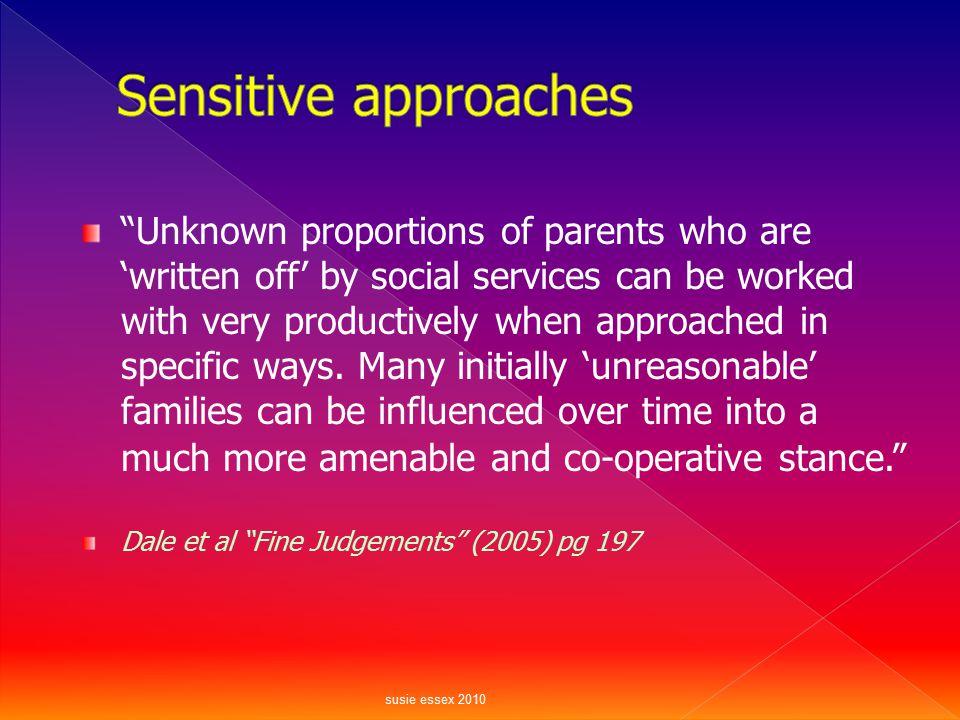 Sensitive approaches