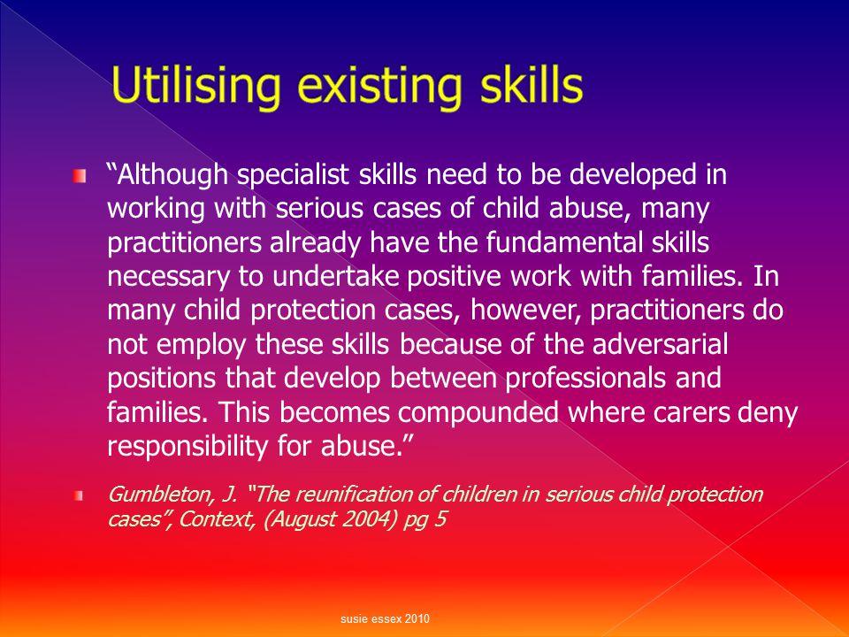 Utilising existing skills