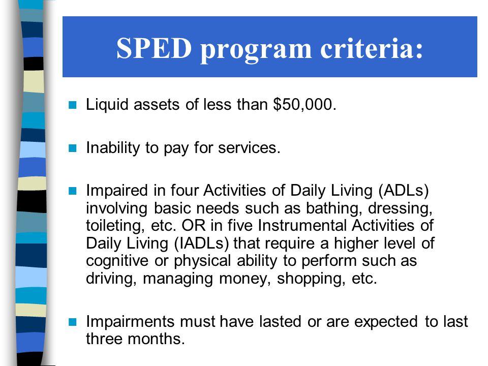 SPED program criteria: