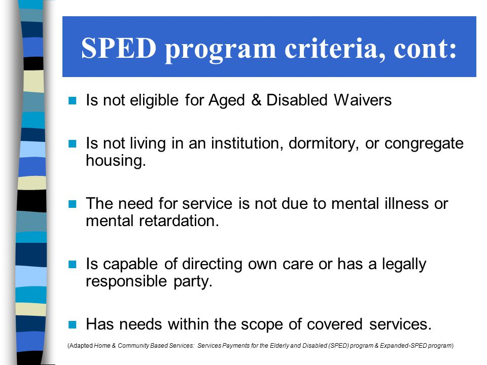 SPED program criteria, cont:
