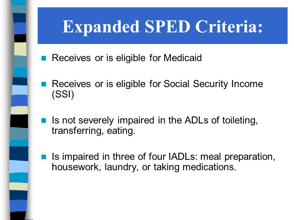 Expanded SPED Criteria: