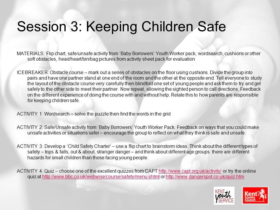 Session 3: Keeping Children Safe