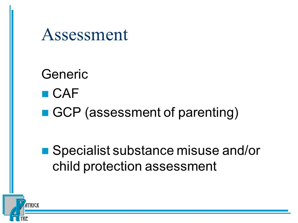 Assessment Generic CAF GCP (assessment of parenting)
