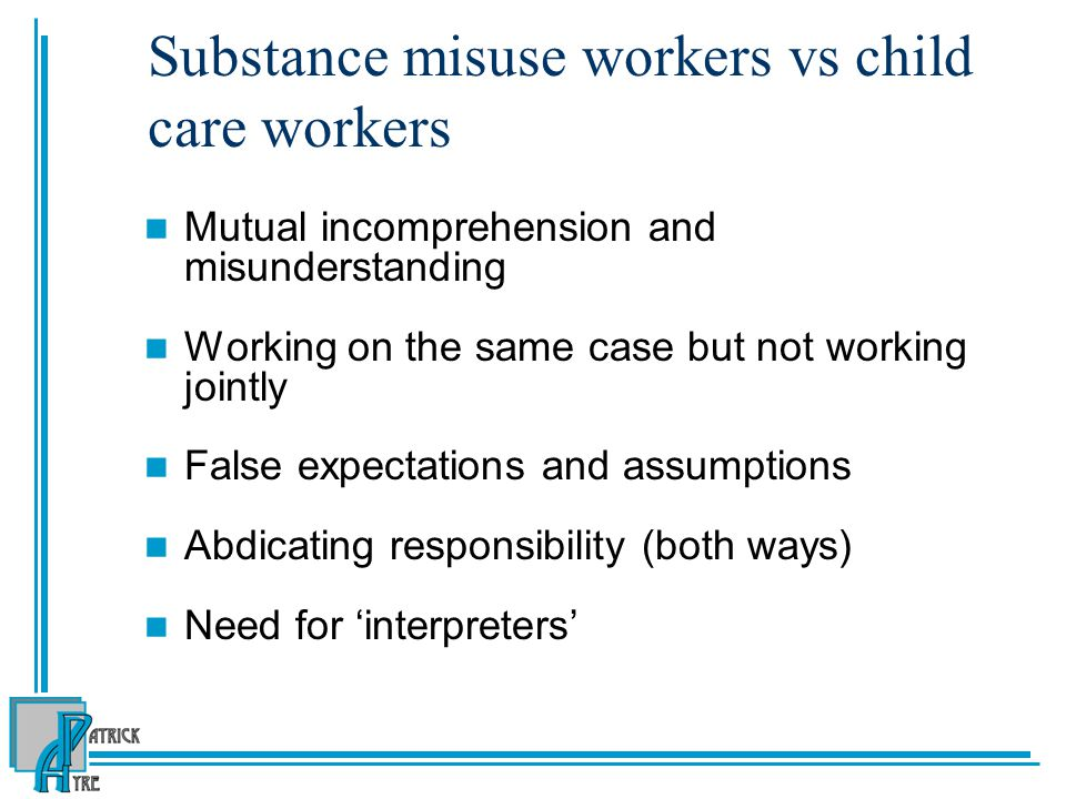 Substance misuse workers vs child care workers