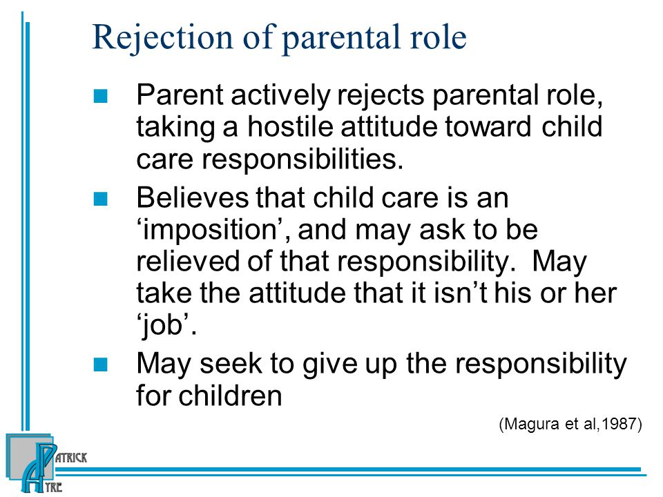 Rejection of parental role