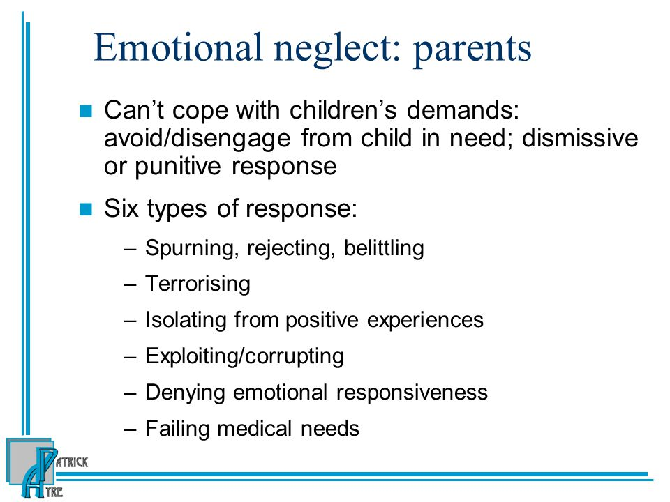 Emotional neglect: parents