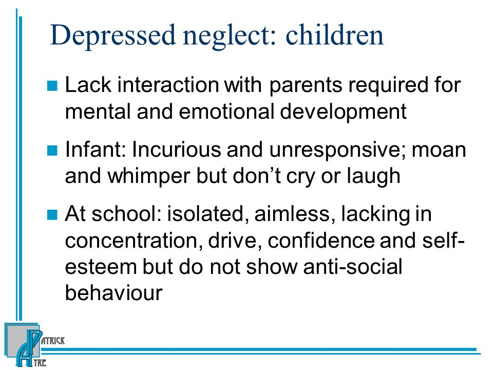 Depressed neglect: children