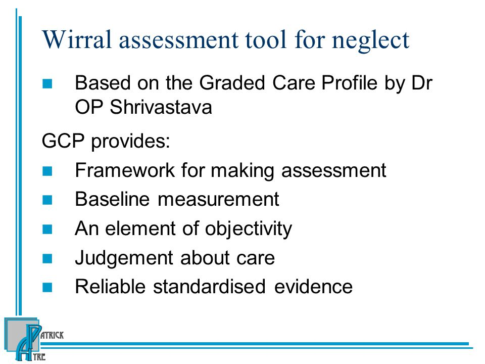 Wirral assessment tool for neglect