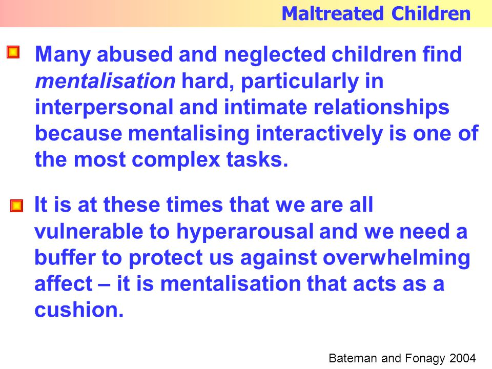 Maltreated Children