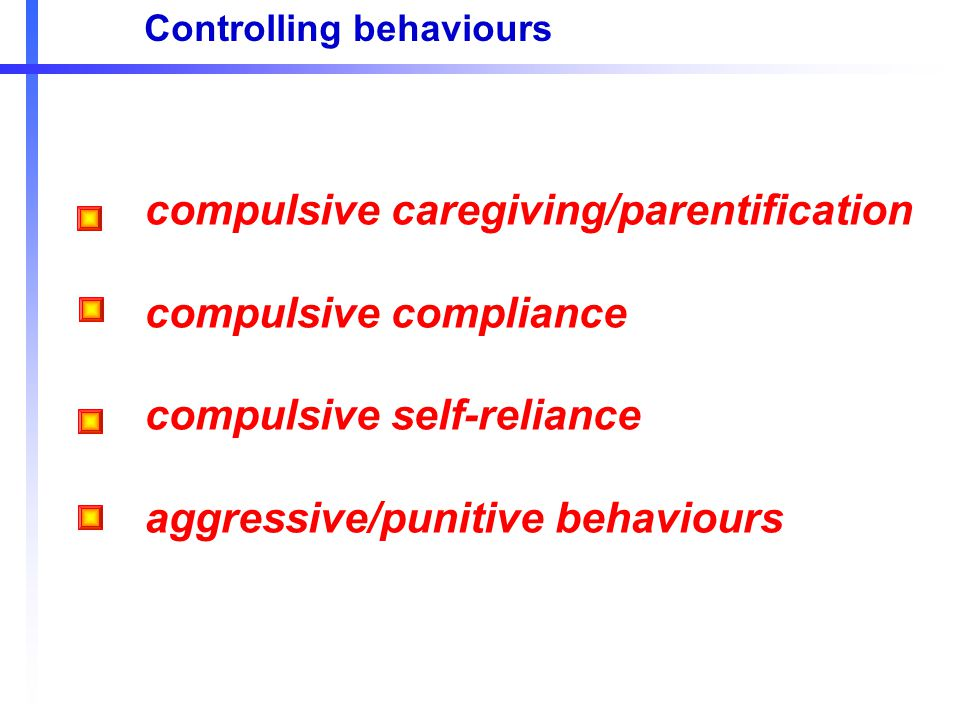 compulsive caregiving/parentification compulsive compliance