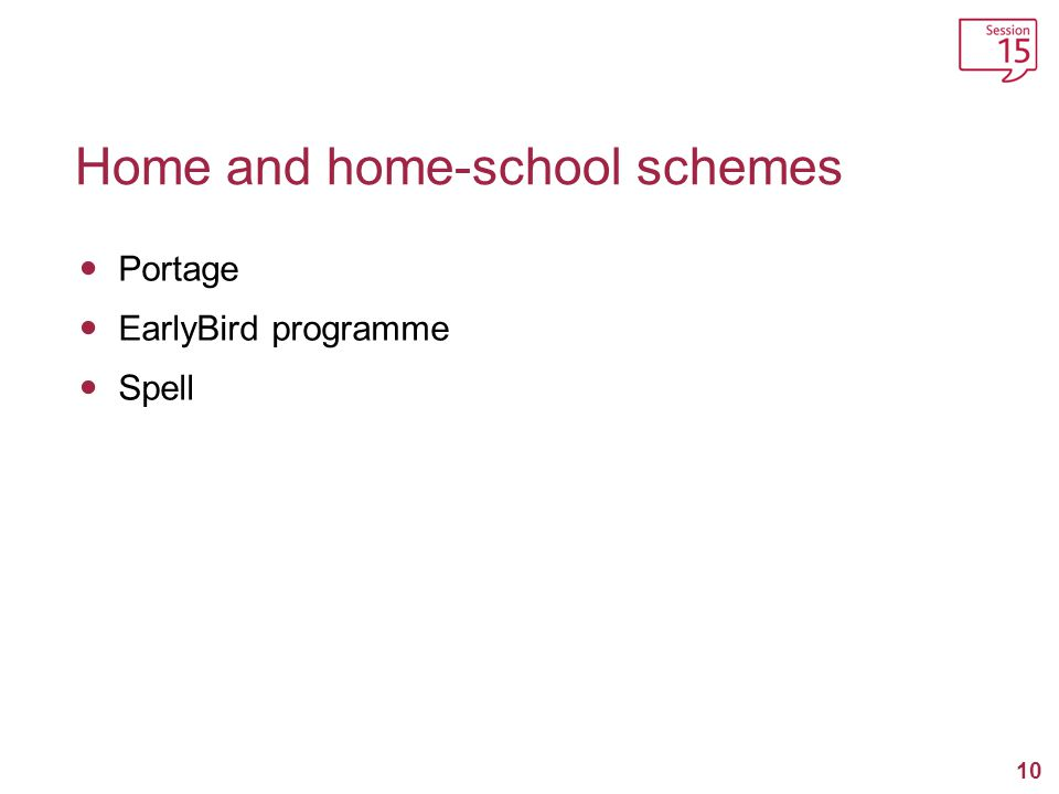 Home and home-school schemes