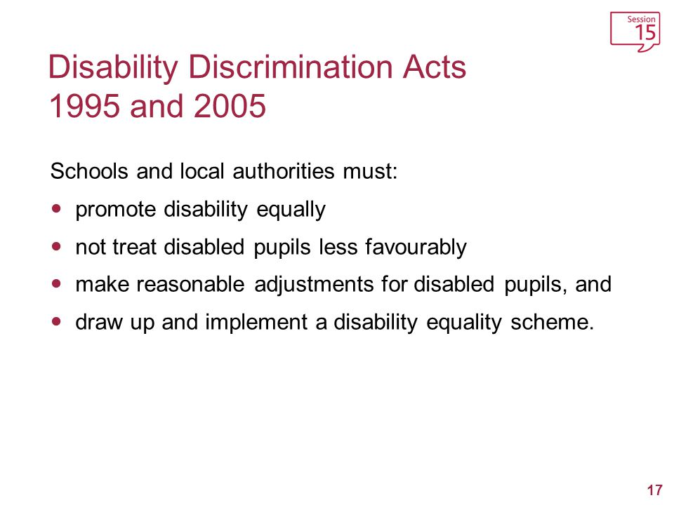 Disability Discrimination Acts 1995 and 2005
