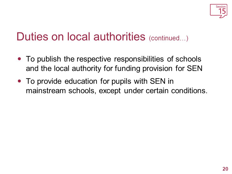 Duties on local authorities (continued…)