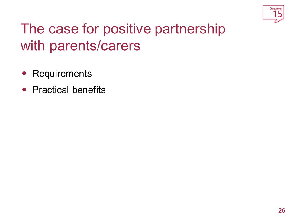 The case for positive partnership with parents/carers
