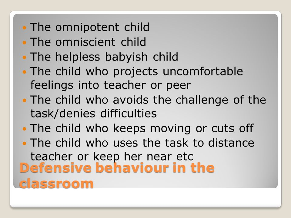 Defensive behaviour in the classroom
