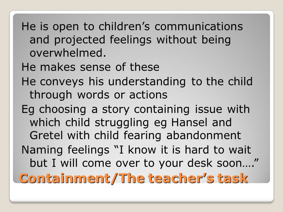 Containment/The teacher's task