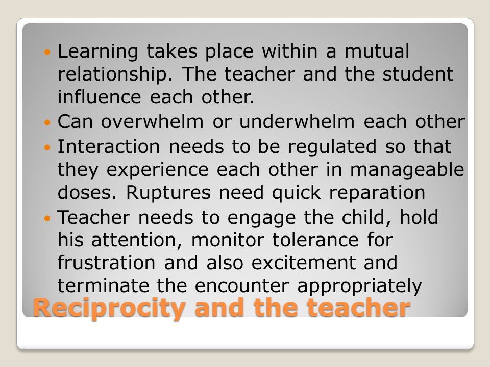 Reciprocity and the teacher