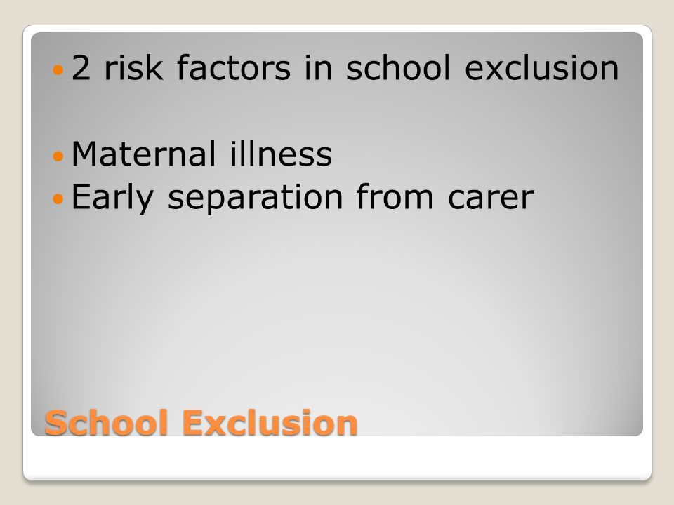 2 risk factors in school exclusion