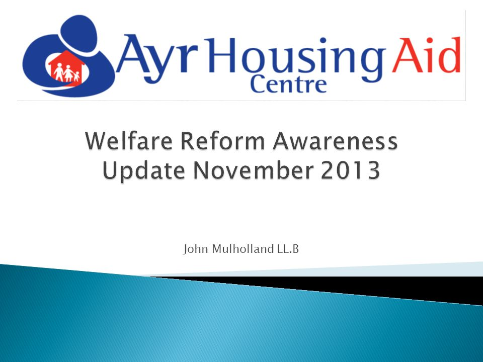 Welfare Reform Awareness Update November 2013