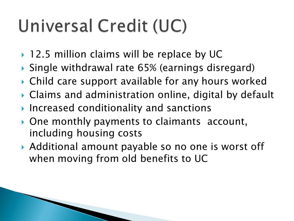 Universal Credit (UC) 12.5 million claims will be replace by UC