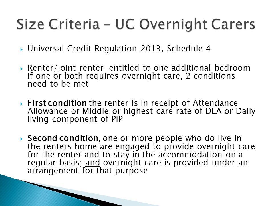 Size Criteria – UC Overnight Carers